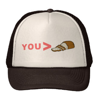 You're Greater Than Sliced Bread Funny Mesh Hats