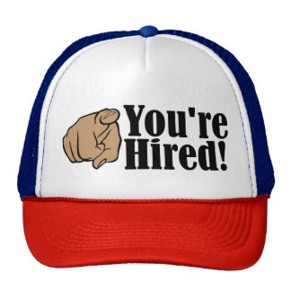 You're Hired! Trucker Hat