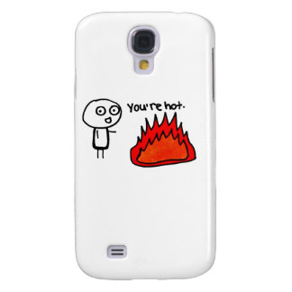 You're hot samsung galaxy s4 cover