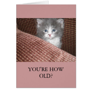 """""""You're How Old?"""" Vertical Card"""