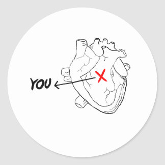 You're In My Heart Classic Round Sticker