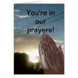 You're in our prayers Card
