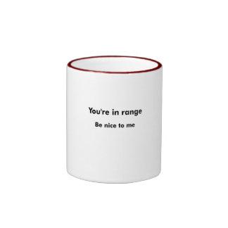 You're In Range Ringer Coffee Mug