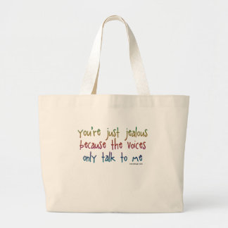 You're Just Jealous Humor Large Tote Bag