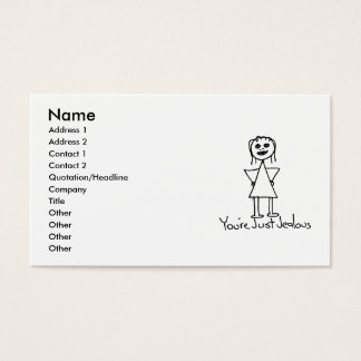 You're Just Jealous stick figure girl drawing Business Card