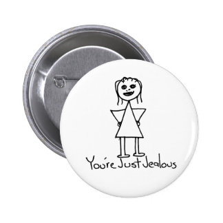 You're Just Jealous stick figure girl drawing Button