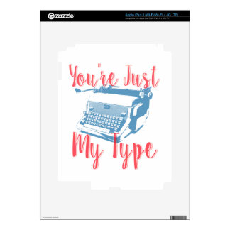 You're Just My Type - Love Quote, Typewriter Skin For iPad 3