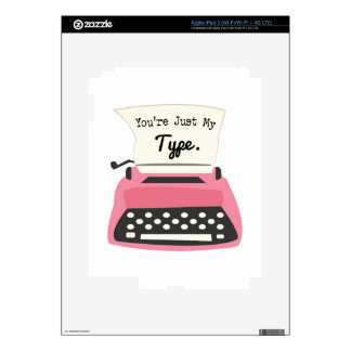 Youre Just My Type Decal For iPad 3