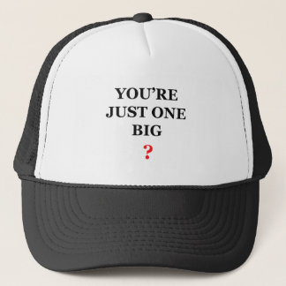 You're Just One Big Question Mark Trucker Hat