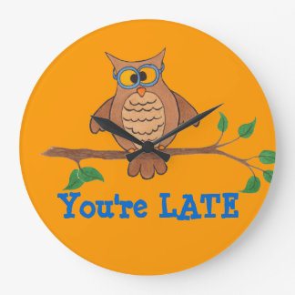 "You're Late ""Funny Owl"" - Clock"