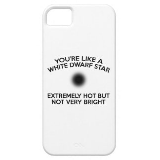 You're Like A White Dwarf Star. iPhone SE/5/5s Case