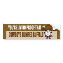 You're Living Proof Bumper Sticker