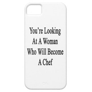 You're Looking At A Woman Who Will Become A Chef iPhone 5 Cover