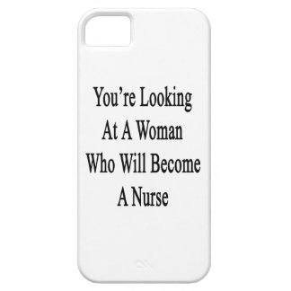 You're Looking At A Woman Who Will Become A Nurse. iPhone 5 Cases