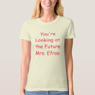 You're Looking at the Future Mrs. ... - Customized Tee Shirt