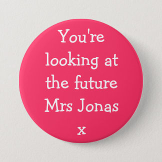 You're looking at the future Mrs Jonasx Button