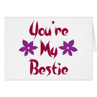 You're My Bestie Card