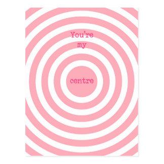 You're my centre - Modern Pink Circles Postcard