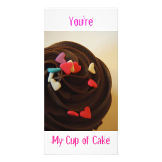 You're my cup of cake! Photo Card! Card