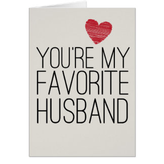 You're My Favorite Husband Funny Love Card