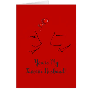 You're My Favorite Husband - Funny Valentines Day Card