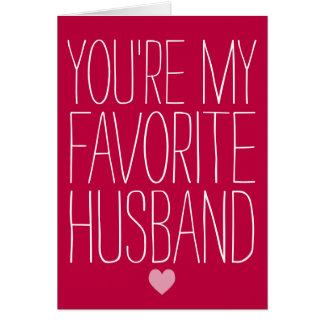 You're My Favorite Husband Funny Valentine's Day Card
