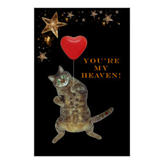 You're my heaven! Valentine Poster