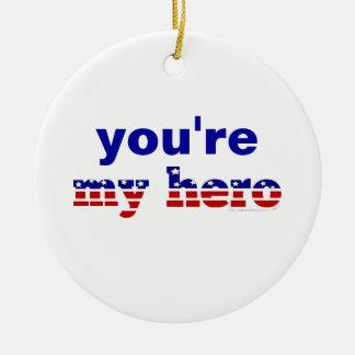 You're My Hero Red Blue Patriotic Custom Ornament