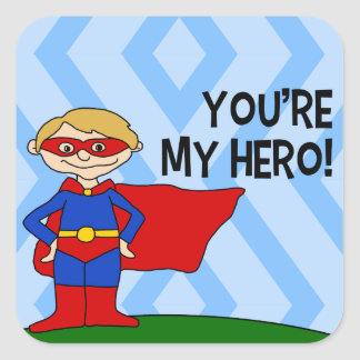 You're My Hero Square Sticker