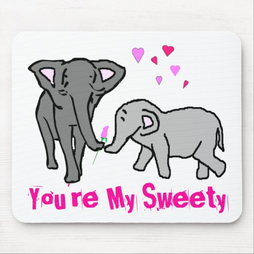 You're My Sweety Mouse Pad