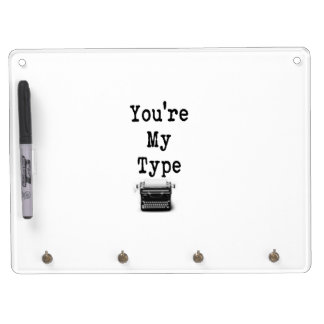 You're My Type Dry Erase Board With Keychain Holder