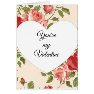 You're My Valentine Card