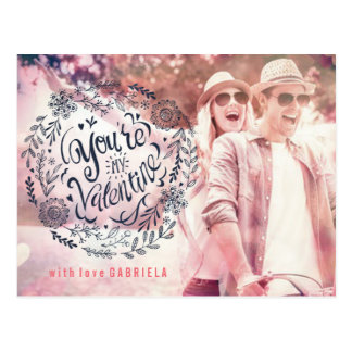 You're my Valentine Hand lettered | Photo Postcard