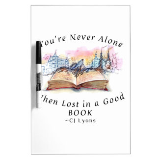 You're Never Alone... Dry Erase Board