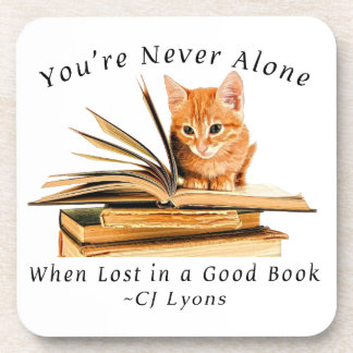 You're Never Alone... Plastic Coasters