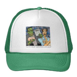 You're never satisfied trucker hat