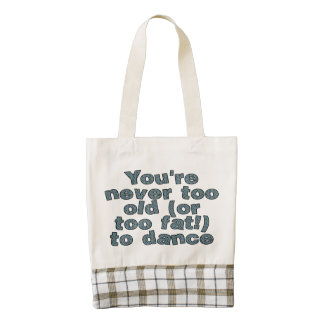 You're never too old (or too fat) to dance zazzle HEART tote bag