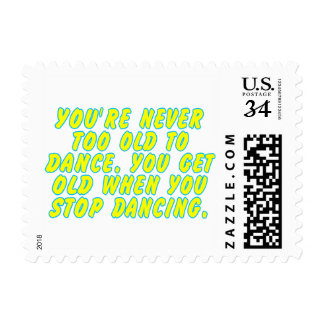 You're never too old to dance... postage