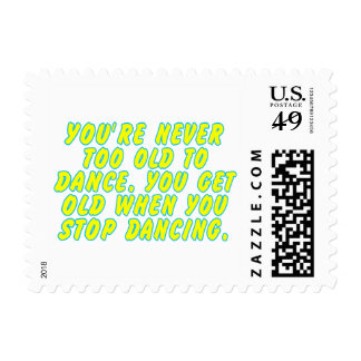 You're never too old to dance... stamp