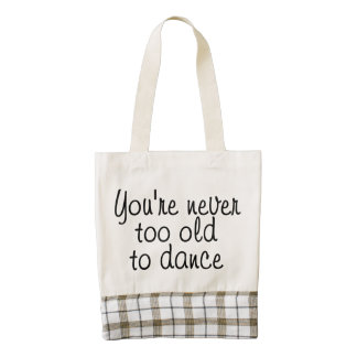 You're never too old to dance zazzle HEART tote bag