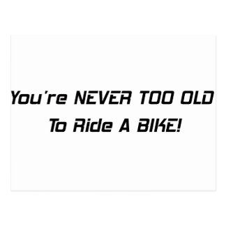 Youre Never Too Old To Ride A Bike Postcard