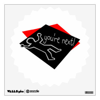 You're Next Chalk Outline Wall Sticker