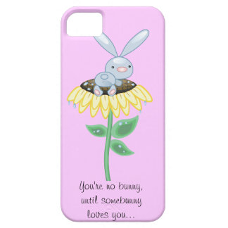 you're no bunny, unless somebunny loves you iPhone SE/5/5s case
