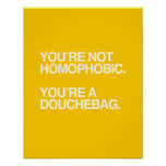 YOU'RE NOT HOMOPHOBIC - WHITE -.png Poster