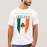You're not Irish! T-Shirt