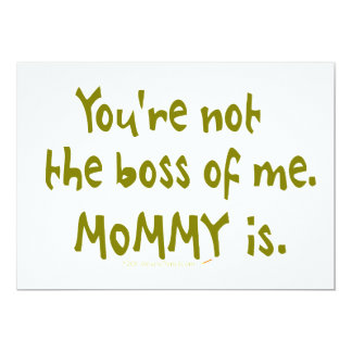 You're Not the Boss of Me Funny Design for Dad Card