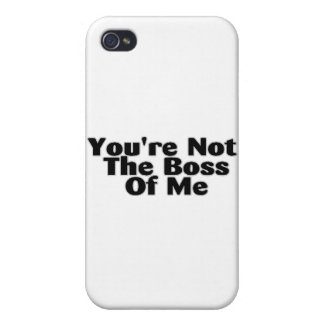 You're Not The Boss Of Me iPhone 4/4S Cover