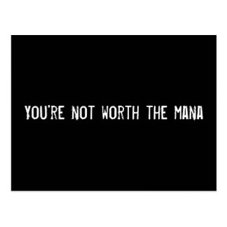 You're not worth the mana postcard