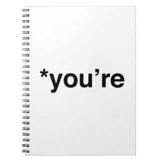 *You're Notebook