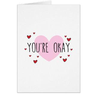 You're Okay Card